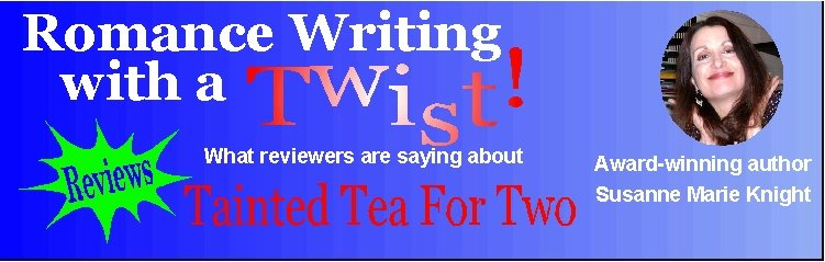 Reviews for Tainted Tea For Two