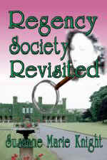 Regency Society Revisited