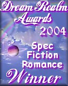 2004 Dream Realm Award Winner--THE COMING