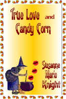 True Love And Candy Corn